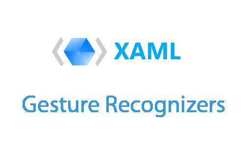 XAML Tasarım Anlatımı - Gesture Recognizers